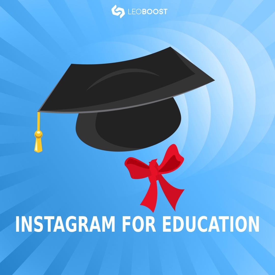 Instagram for Education