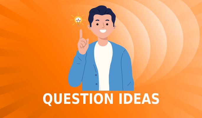 question-ideas